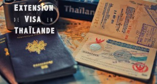 Extension visa en Thaïlande (une)