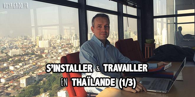 S'installer et travailler en Thaïlande