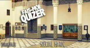 Quiz spécial Maroc
